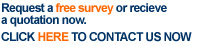 Request a free survey or quotation